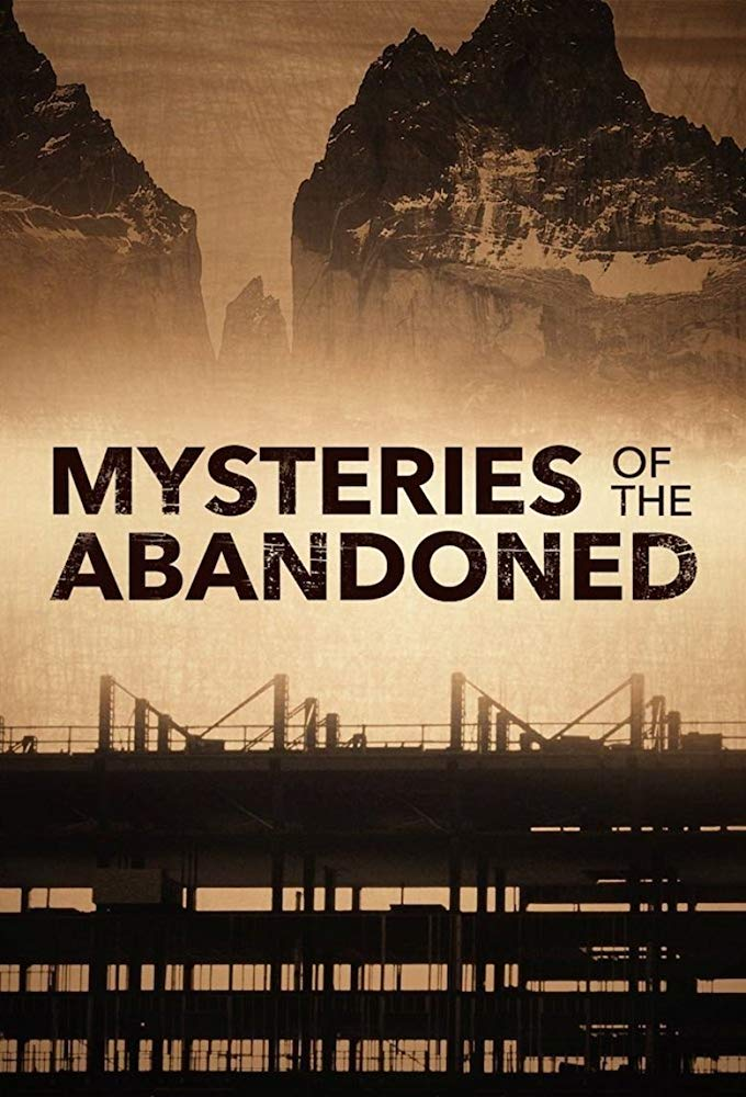Mysteries of the Abandoned - Season 5