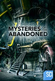 Mysteries of the Abandoned - Season 7