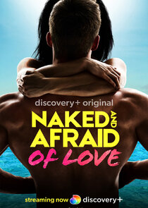 Naked and Afraid of Love - Season 1| Watch Movies Online