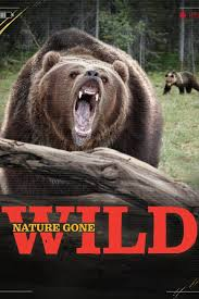 Nature Gone Wild - Season 1