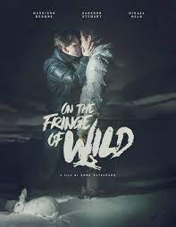 On the Fringe of Wild| Watch Movies Online