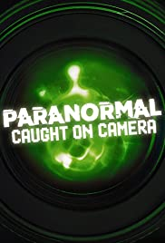 Paranormal Caught on Camera - Season 4| Watch Movies Online