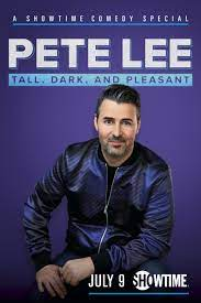Pete Lee: Tall, Dark and Pleasant| Watch Movies Online