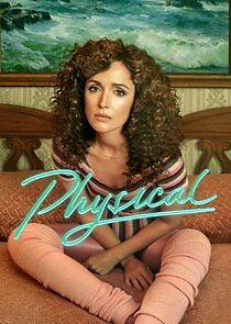 Physical - Season 1| Watch Movies Online