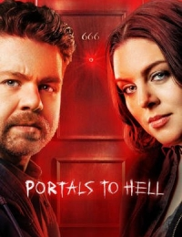 Portals to Hell - Season 3| Watch Movies Online