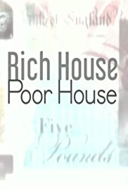 Rich House, Poor House - Season 4| Watch Movies Online