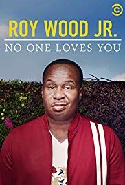 Roy Wood Jr.: No One Loves You| Watch Movies Online
