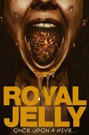 Royal Jelly| Watch Movies Online