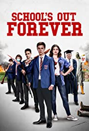 School's Out Forever| Watch Movies Online