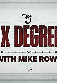 Six Degrees with Mike Rowe - Season 1