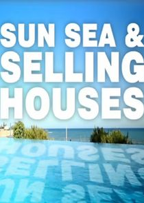 Sun, Sea and Selling Houses - Season 2| Watch Movies Online