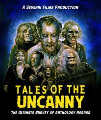Tales of the Uncanny| Watch Movies Online