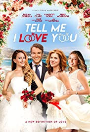 Tell Me I Love You| Watch Movies Online