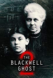 The Blackwell Ghost 2  Watch Movies Online