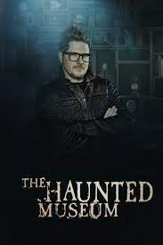 The Haunted Museum - Season 1  Watch Movies Online