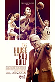 The House That Rob Built
