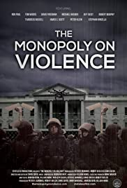 The Monopoly on Violence| Watch Movies Online