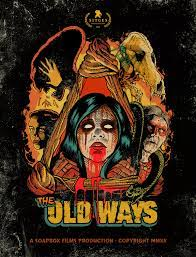 The Old Ways| Watch Movies Online