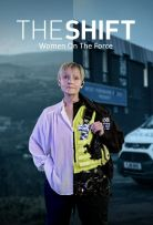The Shift: Women On The Force - Season 1| Watch Movies Online