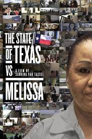 The State of Texas vs. Melissa| Watch Movies Online