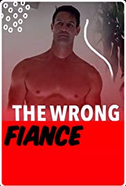 The Wrong Fiancé| Watch Movies Online