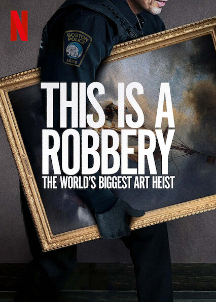 This is a Robbery: The World's Biggest Art Heist - Season 1| Watch Movies Online