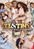 T.I. and Tiny: The Family Hustle - Season 1