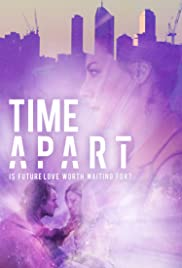 Time Apart  Watch Movies Online