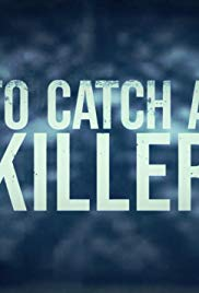 To Catch a Killer - Season 1 | Watch Movies Online