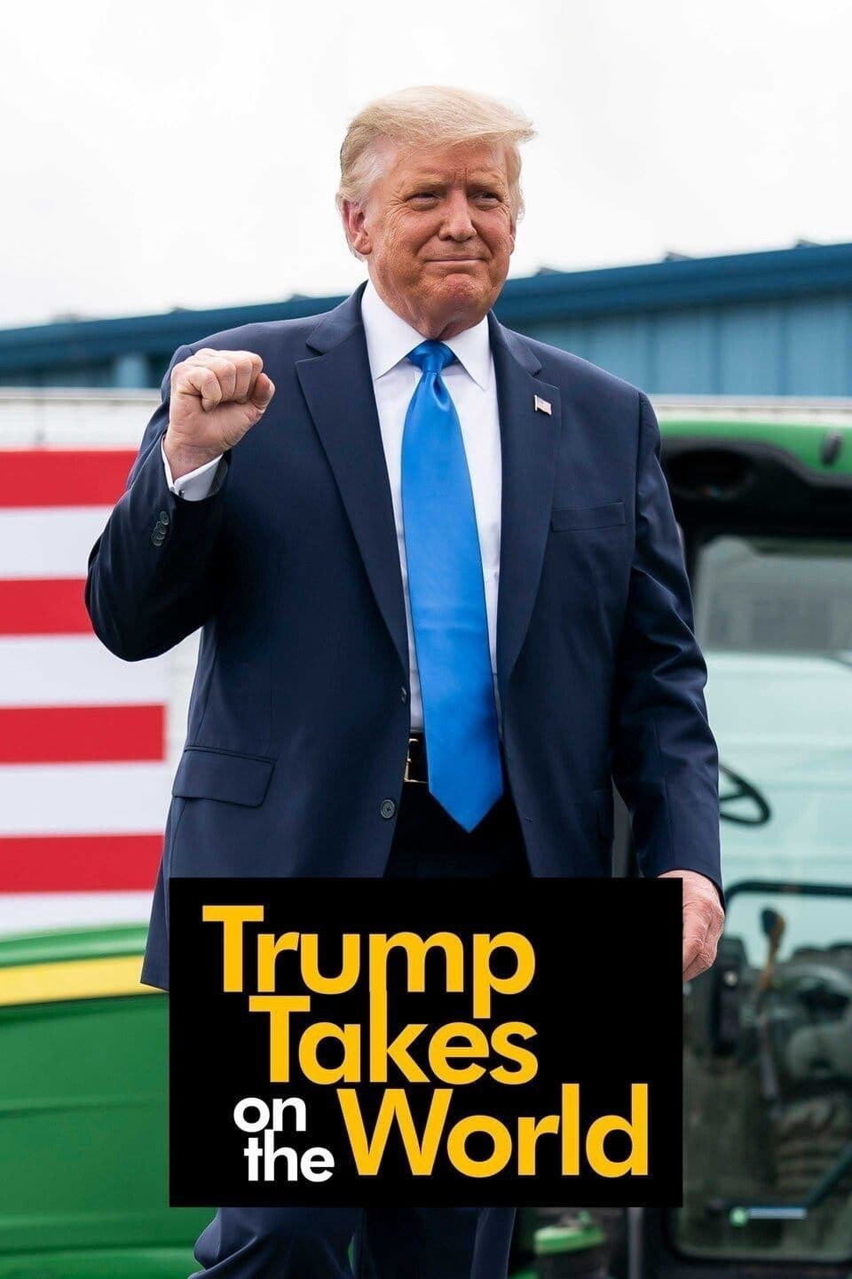Trump Takes on the World - Season 1| Watch Movies Online