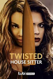 Twisted House Sitter  Watch Movies Online