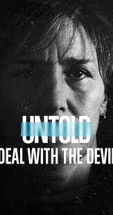 Untold: Deal with the Devil  Watch Movies Online