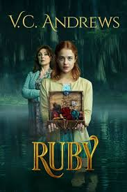 V.C. Andrews' Ruby  Watch Movies Online
