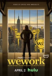 WeWork: Or the Making and Breaking of a $47 Billion Unicorn| Watch Movies Online