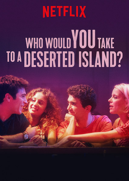 Who Would You Take to a Deserted Island?  Watch Movies Online