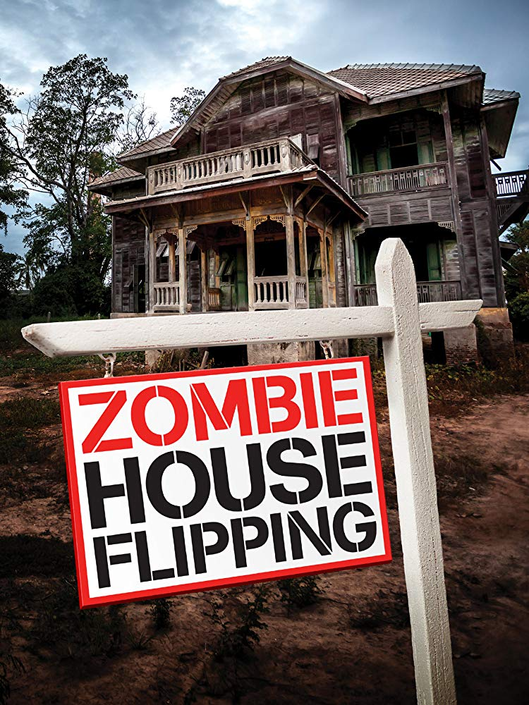 Zombie House Flipping - Season 1| Watch Movies Online